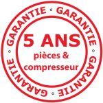Garantie 5 ans pièces et compresseur
